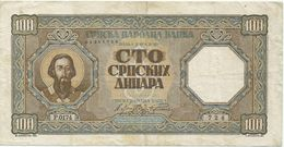 SERBIA 100 DINARA 1943.  P-33  GERMAN OCCUPATION OF SERBIA - Serbia