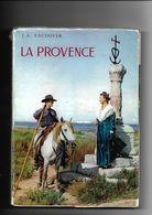Livre La Provence Par J.L.Vaudoyer - Provence - Alpes-du-Sud