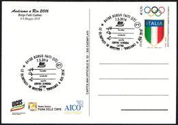 OLYMPIC GAMES RIO DE JANEIRO 2016 / FENCING - ITALIA BORGO FAITI (LT) 2016 - LE OLIMPIADI IN MOSTRA - ANDIAMO A RIO 2016 - Scherma