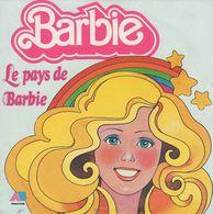 Disque 45 Tours (enfants)(1984 POLYDOR POL 100) BARBIE Le Pays De Barbie - Children