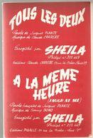 Partitions Editions Pigalle De 1965 Tous Les Deux Et A La Même Heure Engegistré Par SHEILA - Partitions Musicales Anciennes