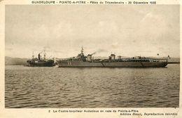 Pointe à Pitre - Guadeloupe - Fêtes Du Tricentenaire 20 Décembre 1935 - Contre Torpilleur Audacieux Bateau Guerre - WXC5 - Pointe A Pitre