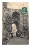 Bourg Sur Gironde.Porte Du Port Dite Batailleyre. (2307) - France