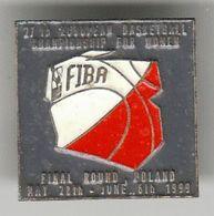 Basketball / Sport / Pin, Badges, Badge / FIBA / 27th European Championship For Women / Final Round Poland 1999 - Pallacanestro