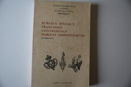 Legendre Bureaux Spéciaux 2 Volumes TB. - Oblitérations