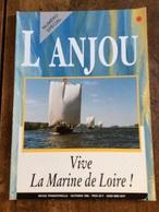 Marine De Loire L Anjou , Mariniers Gabares Peniche Bateau Batèlerie Navigation De Loire Maine Et Loire - Tourisme & Régions
