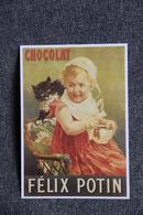 CHOCOLAT FELIX POTIN - Reclame