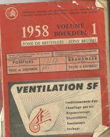 Indicateur Officiel Des Téléphones. Zone De Bruxelles, Année 1958 - Cultuur