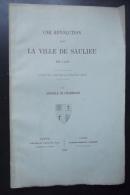 Une Revolution Dans La Ville De Saulieu A De Charmasse Episode Dedicassé 1883 - Documents Historiques