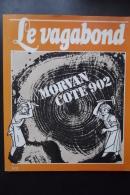 Le Vagabond Morvan Cote 902 N°3 1980 - Documents Historiques