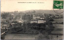87 CHATEAUNEUF LA FORET - Vue Générale - Chateauneuf La Foret
