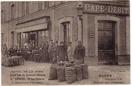 ROUEN - Hôtel De La Gare - Grand Café Du Boulevard D'Orléans - E.VERON , Propriétaire - Marché Aux Pommes. - Rouen