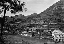 """07414 """"(AO) LA THUILE M. 1441 - FRAZIONE GOLETTA"""" PANORAMA, VERA FOTO, S.A.C.A.T. 1722. CART NON SPED - Italia"""