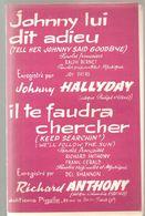 Partitions Editions Pigalle De 1965 Johnny Lui Dit Adieu Engegistré Par Johnny Haliday Et Il Te Faudra Chercher - Partitions Musicales Anciennes