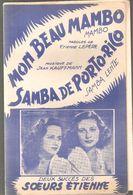 Partitions Editions Jean Kauffman De 1960? Mon Beau Mambo Et Samba De Porto-Rio 2 Succès Des Soeurs Etienne - Scores & Partitions