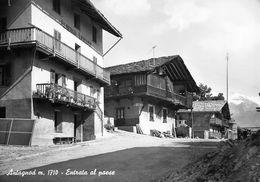 """07417 """"(AO) ANTAGNOD M. 1710 - ENTRATA AL PAESE""""  VERA FOTO, S.A.C.A.T.  CART NON SPED - Italia"""
