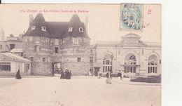 CPA - 564. DIEPPE - Les Vieilles Tours Et Le Théâtre - Dieppe