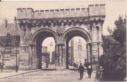 CPA -  84. LA ROCHELLE - Porte St Nicolas - La Rochelle
