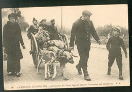La Grande Guerre 1914 - Habitants Du Nord Fuyant Devant L'invasion Des Barbares (Attelage Avec Chiens) - France