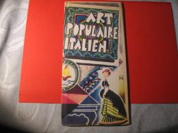 ART POPURAIRE ITALIEN - Tourism Brochures
