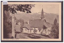 DISTRICT DE VEVEY - MONT PELERIN - CHAPELLE ANGLAISE - TB - VD Vaud