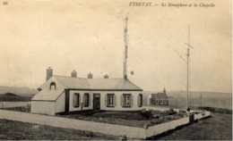 76 ETRETAT - Le Sémaphore Et La Chapelle - Etretat