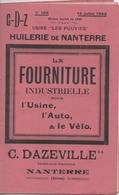 Catalogue Huilerie De Nanterre Fourniture Industrielle Usine Auto Vélo C Dazeville Peinture Vernis Extincteur Ect...1922 - Advertising