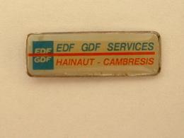 Pin'S EDF GDF SERVICES HAINAUT CAMBRESIS - EDF GDF