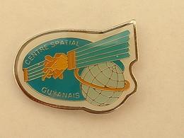 PIN'S CENTRE SPACIAL GUYANAIS - Space