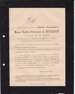BUSSET CLERMONT Charles-Ferdinand De BOURBON Comte De BUSSET 78 Ans 1897 Mobiles De L'ALLIER Faire-part Décès - Décès