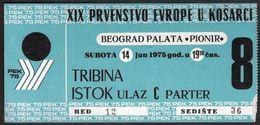 Yugoslavia, Serbia, Belgrade / EUROBASKET 1975 / FIBA 19th  European Basketball Championship / PEK 75 / Ticket - Tickets - Vouchers