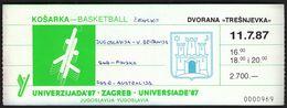 Yugoslavia Croatia Zagreb 1987 / Basketball Women / University Games / UNIVERZIJADA '87 / Ticket - Tickets - Vouchers