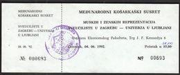 Croatia Zagreb 1992 / International Basketball Match / University Zagreb - University Ljubljana, Slovenia / Ticket - Eintrittskarten