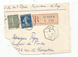 Partie De Lettre, LE PUY. A ,  Haute Loire,  R , Recommandé N° 376 - Storia Postale