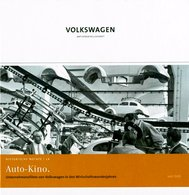 Auto-Kino: Unternehmensfilme Von Volkswagen In Den Wirtschaftswunderjahren (mit DVD) (Historische Notate. Schr - Politique Contemporaine