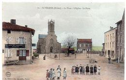 Rhône -  SAINT-VERAND - La Place - L'Eglise - La Poste - Hôtel Des Voyageurs - Ed. Déal Et Cie, Tarare - Autres Communes