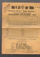 """(automobile 4cv)  Prospectus Concours VACHE SERIEUSE """"une 4CV Par Mois""""  1957 (PPP7468) - Advertising"""