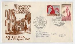 F.D.C.   VI EXPOSICION FILATELICA DE LA SOCIEDAD  EXCURSIONISTA    ANTEQUERA  1967 (VIAGGIATA) - FDC