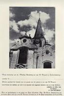 LEBBEKE - Herdenking- De Kerk Van O.L.Vrouw Van Lebbeke  Zie Scans - - Lebbeke