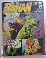 RAHAN N° 26 Le Secret De L'enfance De Rahan EO - Rahan