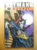 Batman Muore Prima Parte - Superhelden
