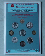 Catalogue De Vente Sur Offres De Monnaies Françaises C. Burgan 2003 - Books & Software