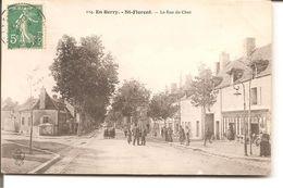 En Berry - St  - Florent    La Rue Du Cher - Saint-Florent-sur-Cher