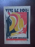 Boekje VIVE LE ROI RAR LEON DEGRELLE - 1939-45