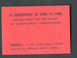 """Monnaie De Nécessité Carton """"1 Bon Ticket Prime  - La Charbonnière De Saône-et-Loire - Station ELF - Chalon-sur-Saône"""" - Bons & Nécessité"""