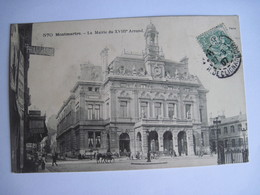 CPA  75 MONTMARTRE La Mairie Du XVIIIe Arrondissement  1907 T.B.E. Bel Animation - Unclassified