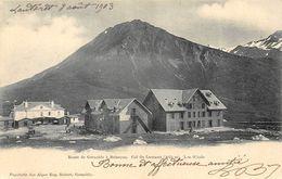 CPA 05 COL DU  LAUTARET ROUTE DE GRENOBLE A BRIANCON LES HOTELS 1903 - Otros Municipios