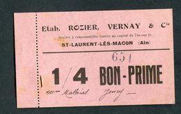 """Monnaie De Nécessité Carton """"1/4 Bon-Prime - Ets Rozier, Vernay & Cie - St Laurent-les-Macon (Ain)"""" Emergency Banknote - Bons & Nécessité"""