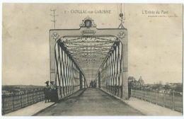 Cadillac Sur Garonne Entrée Du Pont - Cadillac