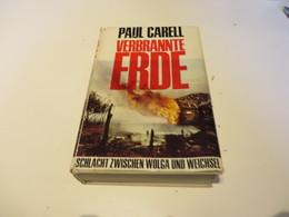 Paul  Carell  VERBRANTE  ERDE  Schlacht Zwischen Woga Und Weichsel - 5. Zeit Der Weltkriege